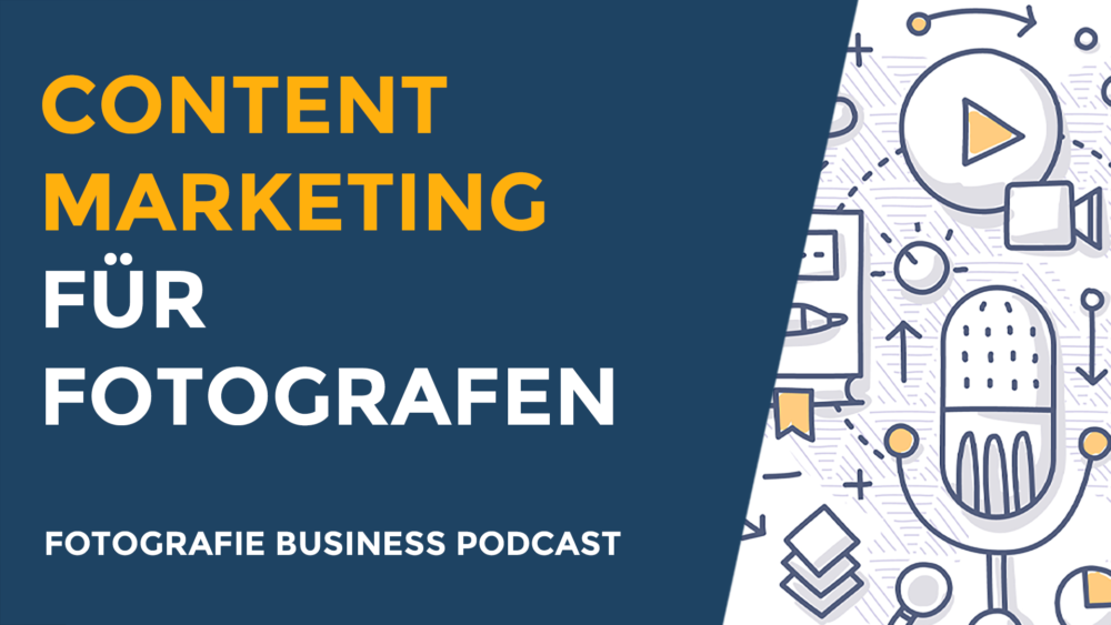 Content Marketing für Fotografen