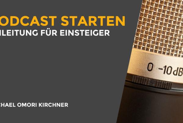 Podcast starten Anleitung